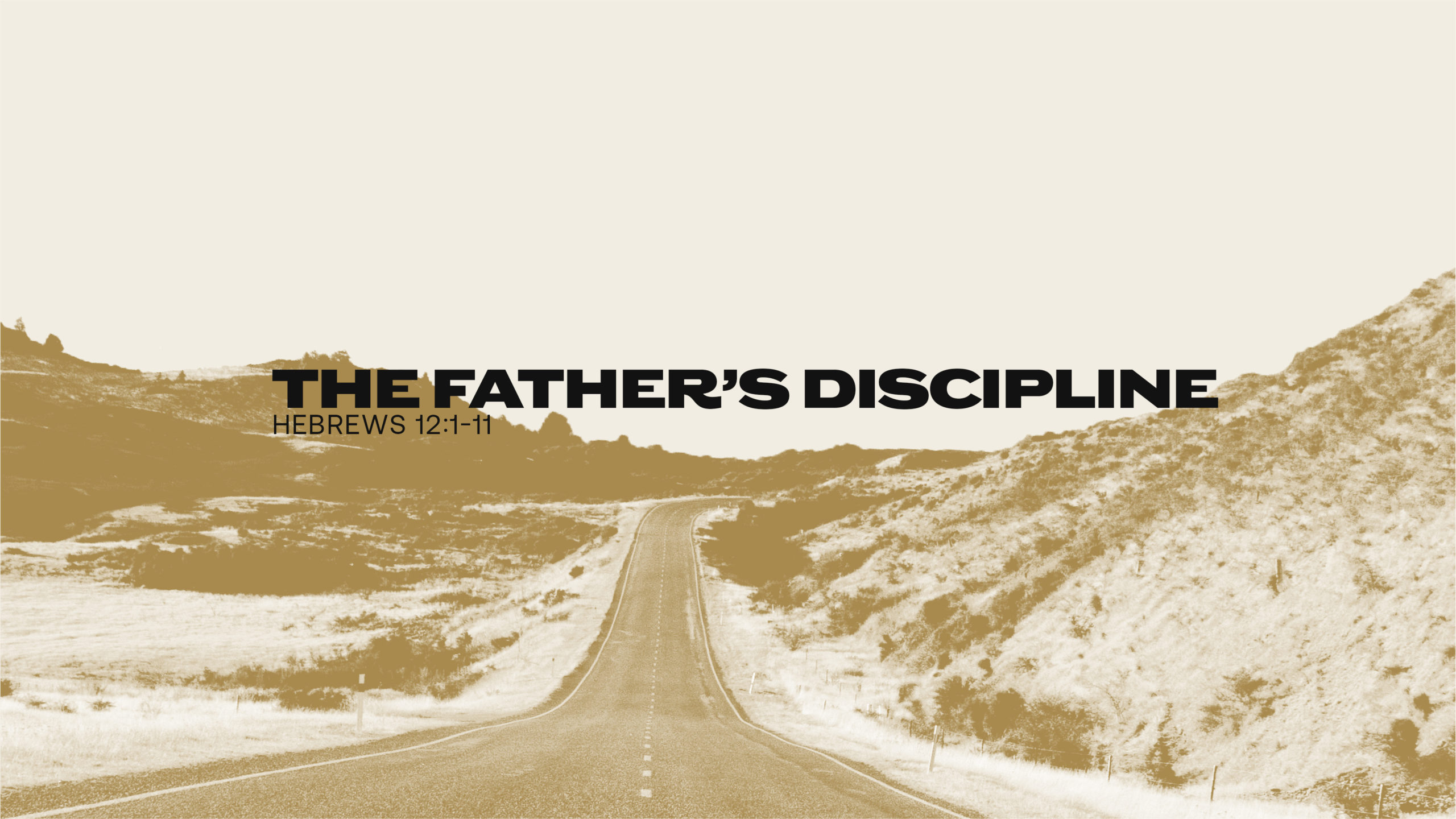The Father's Discipline