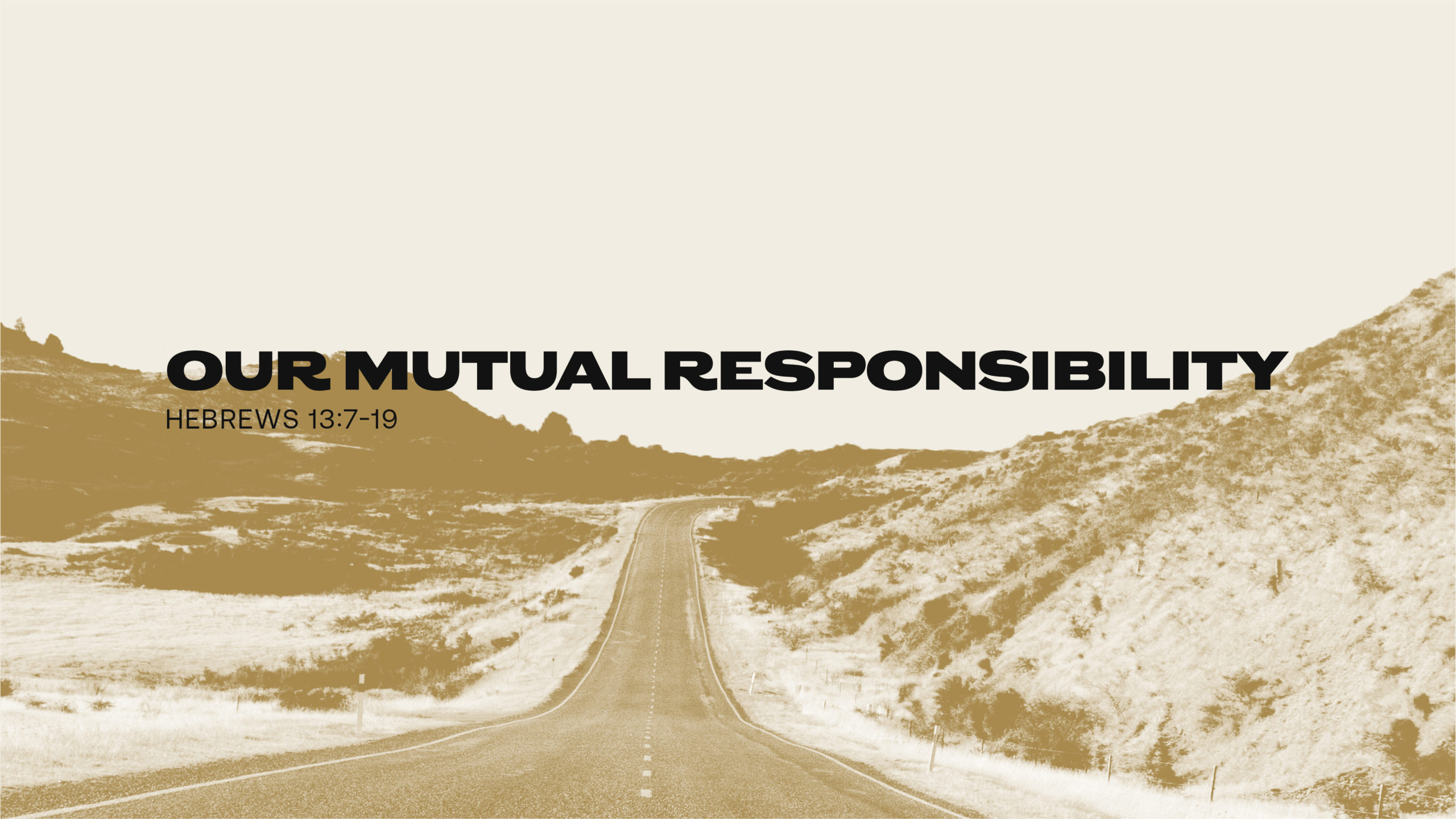Our Mutual Responsibility
