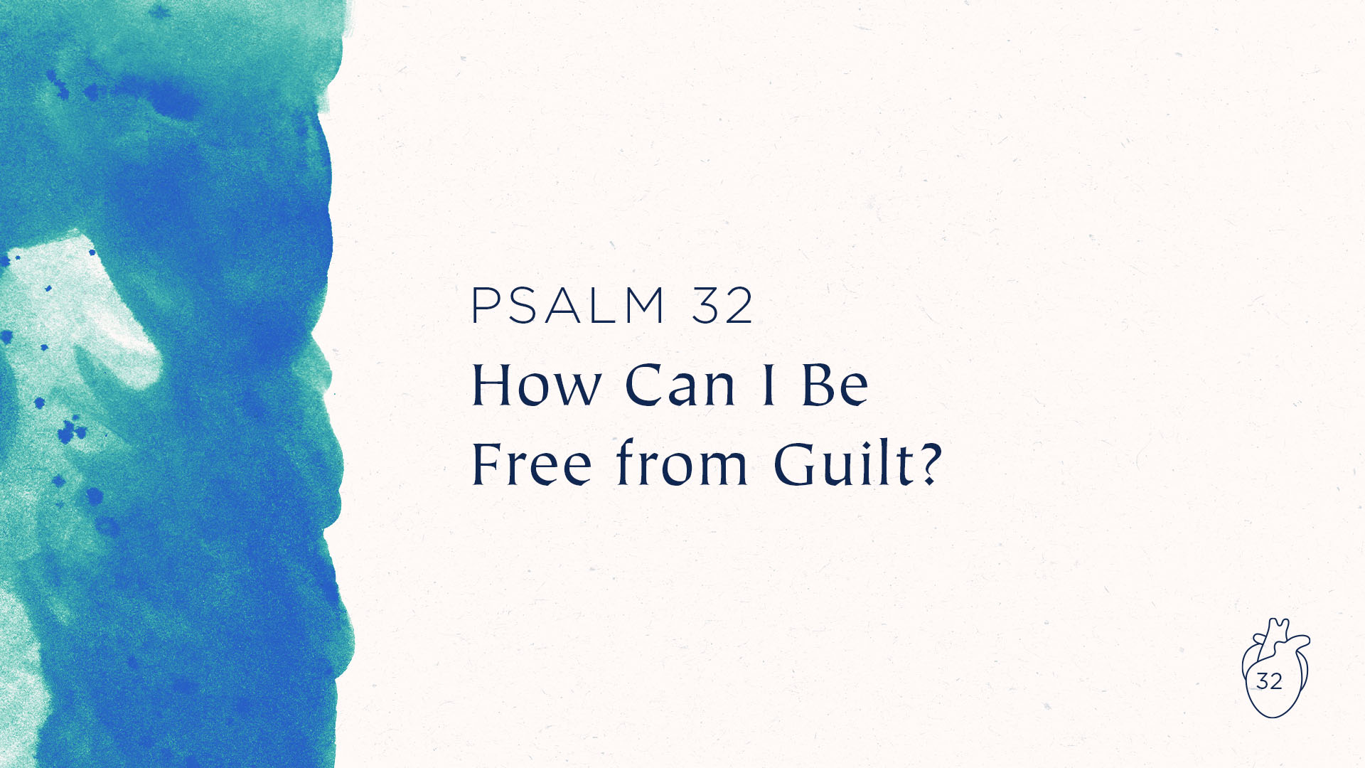 How Can I Be Free from Guilt?