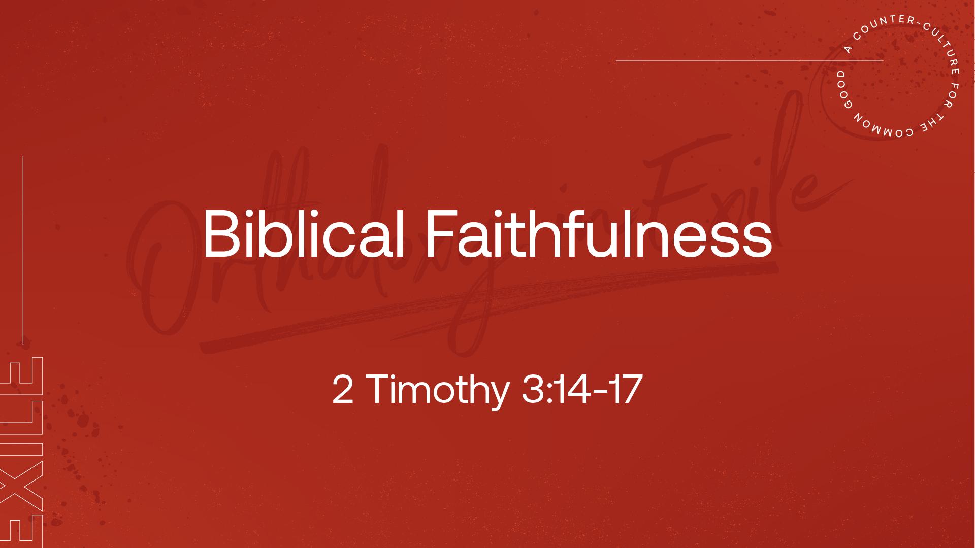 Biblical Faithfulness
